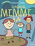 img - for Dagbog, Mimmi 1 a (Trolden i skabet Book 2) (Danish Edition) book / textbook / text book