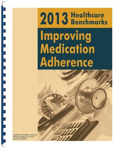 2013 Healthcare Benchmarks: Improving Medication Adherence PDF