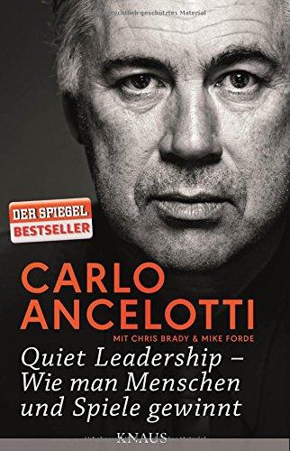 Quiet Leadership - Wie man Menschen und Spiele gewinnt das Buch von Carlo Ancelotti - Preis vergleichen und online kaufen