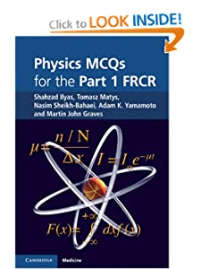 Physics Mcqs For The Part Frcr Shahzad Ilyas Tomasz Matys Nasim