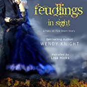 Feudlings in Sight: Fate on Fire, Book 3 | Wendy Knight