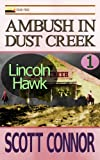img - for Ambush in Dust Creek (Lincoln Hawk Book 1) book / textbook / text book