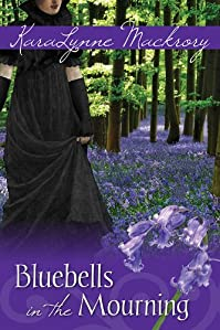 Bluebells In The Mourning by Karalynne Mackrory ebook deal