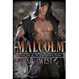 Malcolm (Book 1, The Redemption Series) ~ S.J. West