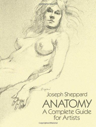 Anatomy: A Complete Guide for Artists (Dover Anatomy for...