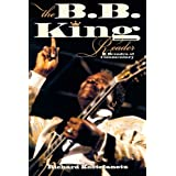 The B.B. King Reader: Six Decades of Commentaryby Richard Kostelanetz