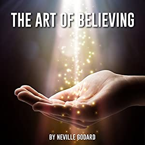 The Art of Believing Audiobook