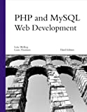 PHP and MySQL Web Development (3rd Edition)