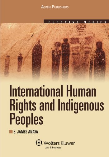 International Human Rights and Indigenous Peoples (Elective Series) PDF