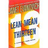 Lean Mean Thirteen: A Stephanie Plum Novel ~ Janet Evanovich