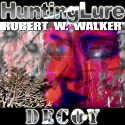 Hunting Lure: Decoy Series, Book 1 Audiobook by Robert W. Walker Narrated by Ellery Truesdell