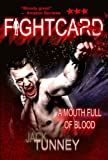 A Mouth Full Of Blood (Fight Card)