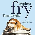 Paperweight, Volume 1 | Stephen Fry