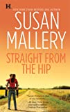 Straight from the Hip (Lone Star Sisters, Book 3)