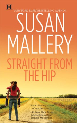 Image of Straight from the Hip (Lone Star Sisters, Book 3)