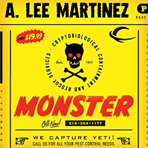 Monster: A Novel | [A. Lee Martinez]