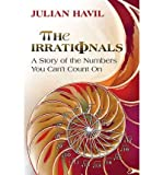 img - for [ The Irrationals [ THE IRRATIONALS ] By Havil, Julian ( Author )Jul-22-2012 Hardcover book / textbook / text book