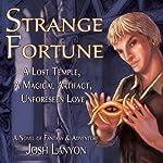 Strange Fortune   Josh Lanyon