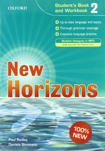 New horizons. Student's book-Workbook-Homework book. Con espansione online. Con CD Audio. Per le Scuole superiori: 2