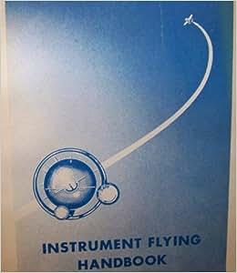 FLYING INSTRUMENT HANDBOOK