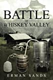 Battle Of Whiskey Valley