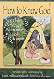 img - for How to Know God: The Yoga Aphorisms of Patanjali book / textbook / text book