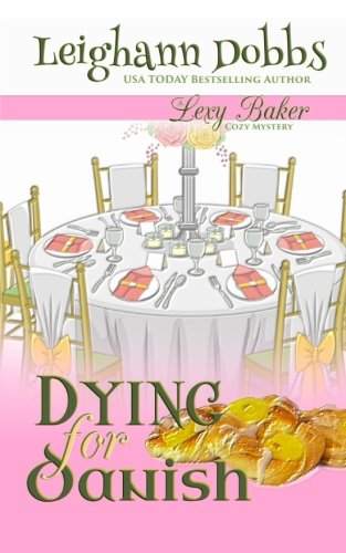 Dying For Danish: A Lexy Baker Bakery Cozy Mystery (Lexy Baker Cozy Mysteries) (Bakery Mystery compare prices)
