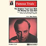 The Brighton Trunk Case & The Blazing Car Case: The Famous Trials Series | [Edgar Lustgarten]