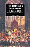 The Habsburg Monarchy, C.1765-1918: From Enlightenment to Eclipse (0333396545) by Robin Okey