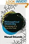 Philosophical Chemistry: Genealogy of...