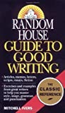 img - for Random House Guide to Good Writing by Ivers, Mitchell (1993) Mass Market Paperback book / textbook / text book