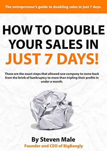 How To Double Your Sales In Just 7 Days by Steven Male ebook deal