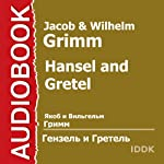 Hansel and Gretel [Russian Edition] | Jacob Grimm,Wilhelm Grimm
