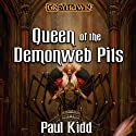 Queen of the Demonweb Pits: Dungeons & Dragons: Greyhawk, Book 4 Audiobook by Paul Kidd Narrated by Bernard Setaro Clark