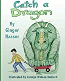img - for Catch A Dragon book / textbook / text book
