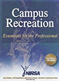 Campus recreation : essentials for the professional /