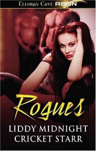 Rogues, Liddy Midnight, Cricket Starr