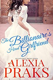 The Billionaire's Hired Girlfriend (Billionaires' Brides Book 1)
