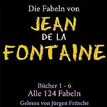 Fabeln von Jean de La Fontaine 1-6 Hörbuch von Jean de La Fontaine Gesprochen von: Jürgen Fritsche