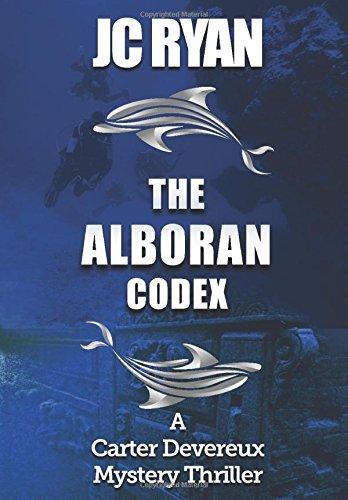 the-alboran-codex-a-suspense-thriller-a-carter-devereux-mystery-thriller