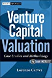 img - for Venture Capital Valuation, + Website: Case Studies and Methodology book / textbook / text book
