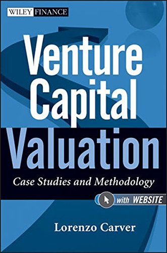 Venture Capital Valuation (Wiley Finance Series)