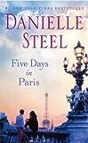 Five Days in Paris (0345528190) by Steel, Danielle