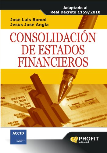 consolidacion-de-estados-financieros-adaptado-al-real-decreto-1159-2010-spanish-edition