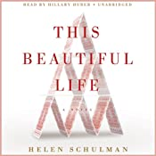 This Beautiful Life: A Novel | [Helen Schulman]