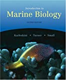 img - for Introduction to Marine Biology (with InfoTrac) (Available Titles CengageNOW) book / textbook / text book