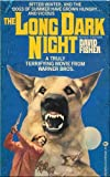 The Long Dark Night (0345276450) by Fisher, David