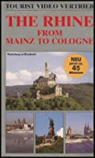 Germany: The Rhine From Mainz to Cologne…