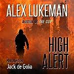 High Alert: The Project, Book 14   Alex Lukeman