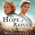The Hope of Refuge: An Ada's House Novel | Cindy Woodsmall